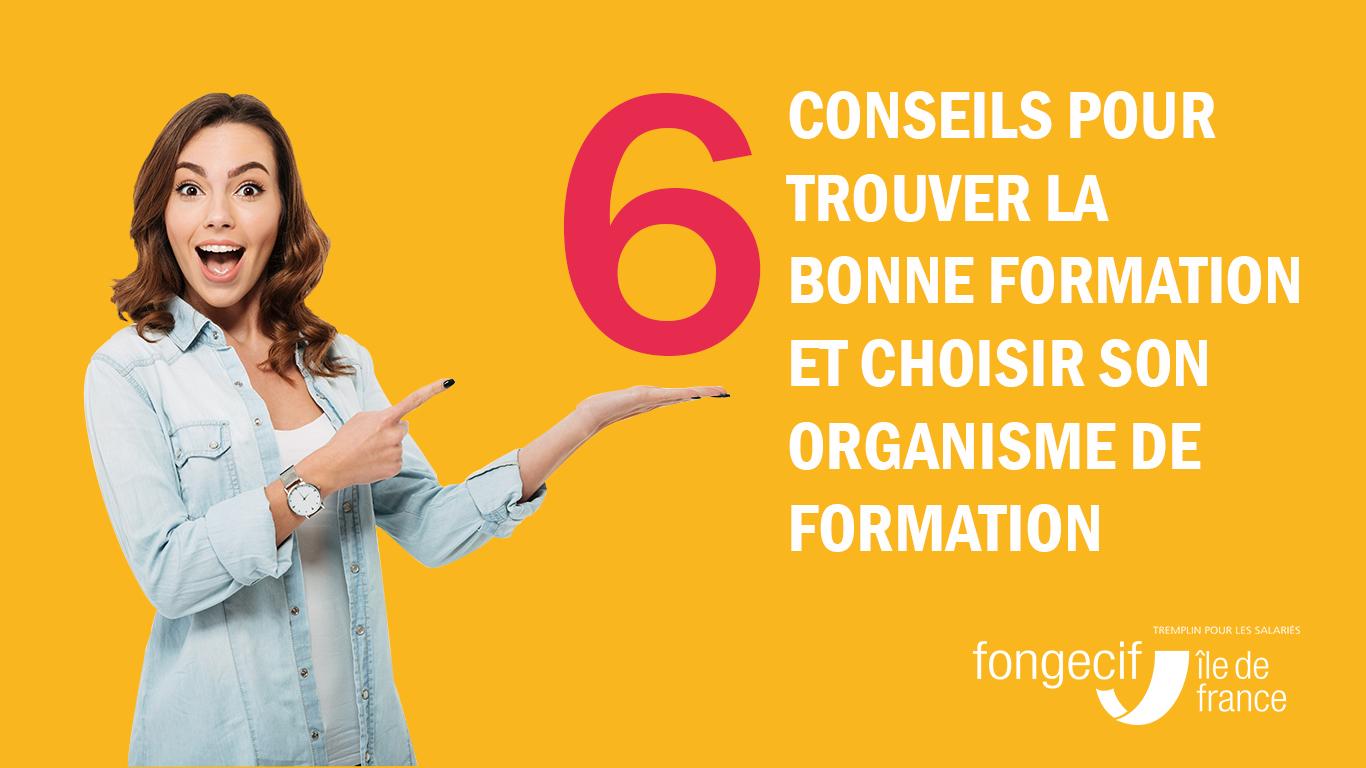 6 Conseils Pour Trouver La Bonne Formation Et Choisir Son Organisme