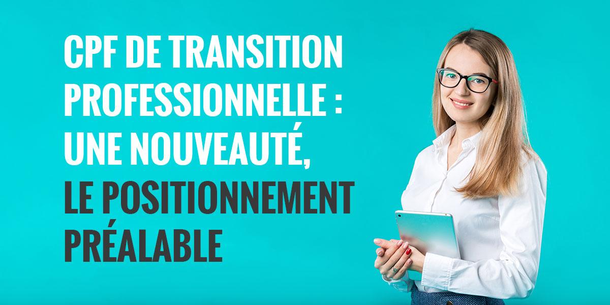 CPF-transition-professionnelle-positionnement-préalable