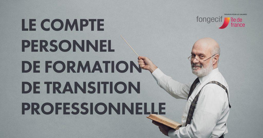 Compte-Personnel-de-Formation-de-Transition-Professionnelle-fongecif-ile-de-france