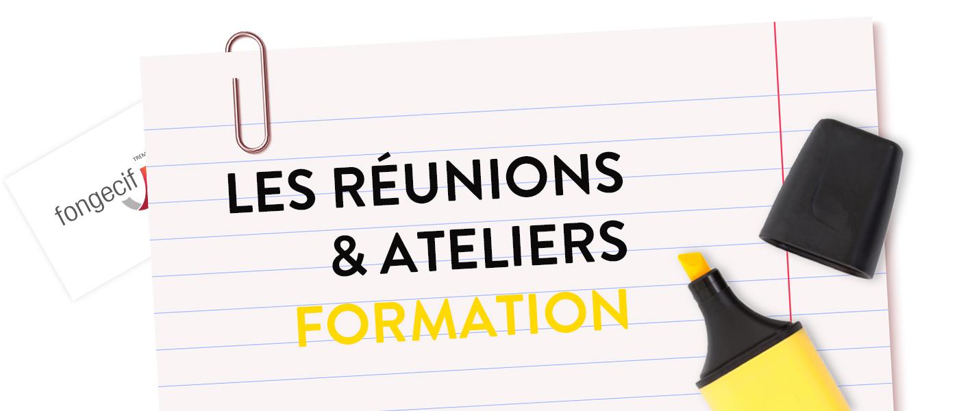 réunions-ateliers-financement-forration-fongecif-ile-de-france