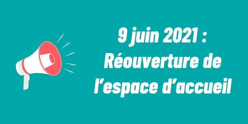 reouverture-espace-d-accueil-9-juin